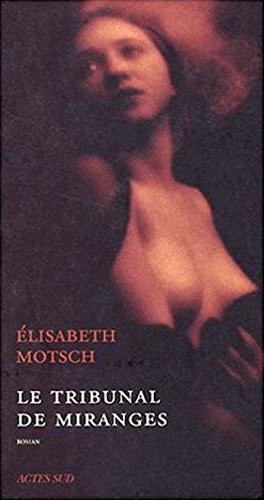 Elisabeth Motsch le tribunal de miranges